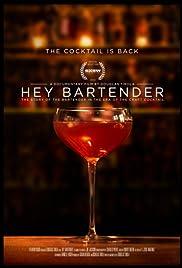 Hey Bartender(2013) Poster - Movie Forum, Cast, Reviews