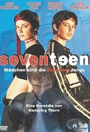 Seventeen - Mädchen sind die besseren Jungs(2003) Poster - Movie Forum, Cast, Reviews