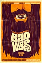 Image of Bad Vibes