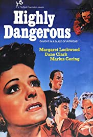 Highly Dangerous (1950) Poster - Movie Forum, Cast, Reviews