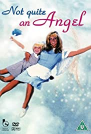 Not Quite an Angel Poster