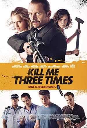 KILL ME THREE TIMES - 2014