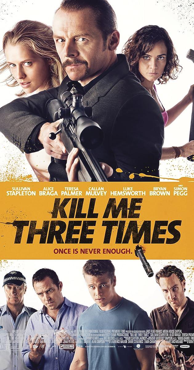 Kill me three times legendado