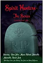 Spirit Hunters-The Series