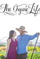 Image of The Organic Life
