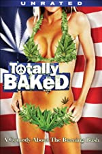 Totally Baked(2007)