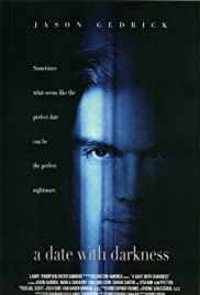 A Date with Darkness: The Trial and Capture of Andrew Luster (2003) Poster - Movie Forum, Cast, Reviews