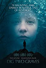 Dig Two Graves(2017)