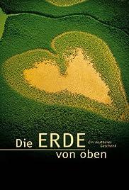 La Terre vue du ciel(2004) Poster - Movie Forum, Cast, Reviews