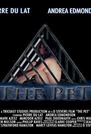 The Pet (2006) Poster - Movie Forum, Cast, Reviews