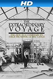 The Extraordinary Voyage (2011) Poster - Movie Forum, Cast, Reviews