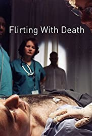 Flirting with Death Poster