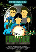 Frontier: Prelude to Darkness