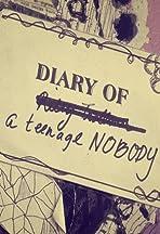 Diary of a Teenage Nobody