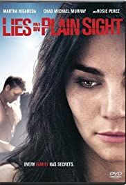 Lies in Plain Sight (2010) Poster - Movie Forum, Cast, Reviews