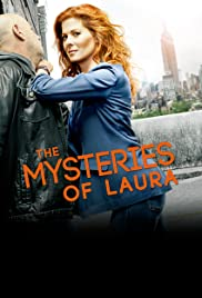 The Mysteries of Laura Poster - TV Show Forum, Cast, Reviews