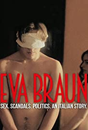 Eva Braun (2015) Poster - Movie Forum, Cast, Reviews
