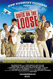 Suits on the Loose (2005) Poster - Movie Forum, Cast, Reviews
