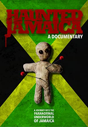 Haunted Jamaica (2014)