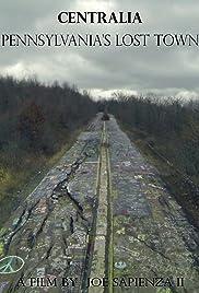 Centralia: Pennsylvania's Lost Town Poster
