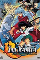 Image of Inuyasha the Movie: Affections Touching Across Time