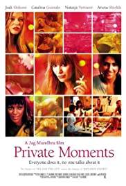 Private Moments (2005) Poster - Movie Forum, Cast, Reviews