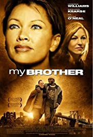 My Brother (2006) Poster - Movie Forum, Cast, Reviews