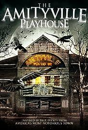 Amityville Playhouse(2015) Poster - Movie Forum, Cast, Reviews