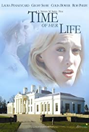 Time of Her Life (2005) Poster - Movie Forum, Cast, Reviews