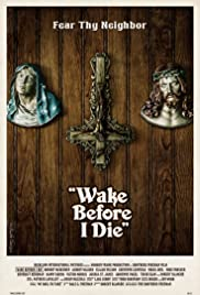Wake Before I Die Poster