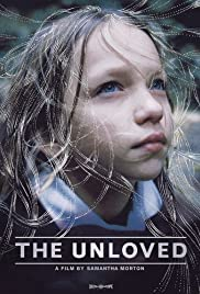 The Unloved (2009) Poster - Movie Forum, Cast, Reviews