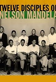 Twelve Disciples of Nelson Mandela Poster