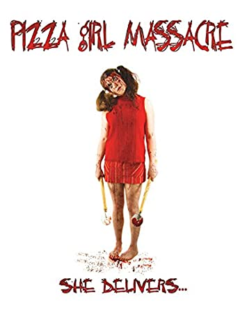 Pizza Girl Massacre (2014)