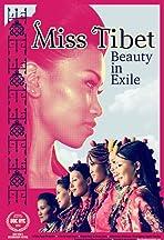 Miss Tibet: Beauty in Exile