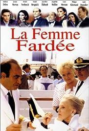 La femme fardée Poster