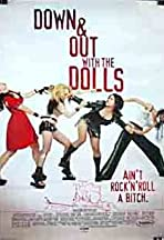 Down and Out with the Dolls