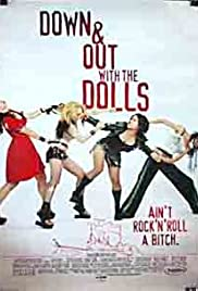 Down and Out with the Dolls Poster