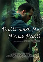 Patti and Me, Minus Patti