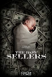 Baby Sellers (2013) Poster - Movie Forum, Cast, Reviews