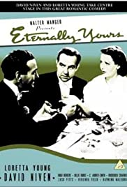 Eternally Yours (1939) Poster - Movie Forum, Cast, Reviews