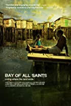 Bay of All Saints (2012) Poster