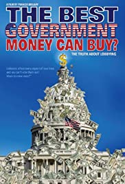 The Best Government Money Can Buy? Poster