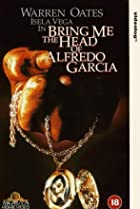 Image of Bring Me the Head of Alfredo Garcia