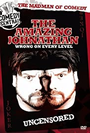 Amazing Johnathan: Wrong on Every Level (2006) Poster - TV Show Forum, Cast, Reviews