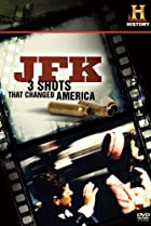 Image of JFK: 3 Shots That Changed America