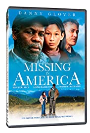 Missing in America (2005) Poster - Movie Forum, Cast, Reviews