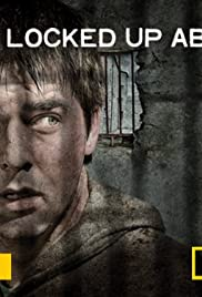 Locked Up Abroad Poster - TV Show Forum, Cast, Reviews