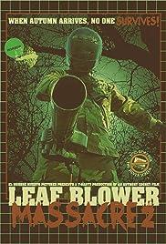 Leaf Blower Massacre 2 Poster