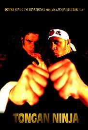 Tongan Ninja(2002) Poster - Movie Forum, Cast, Reviews