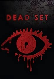 Dead Set Poster - TV Show Forum, Cast, Reviews